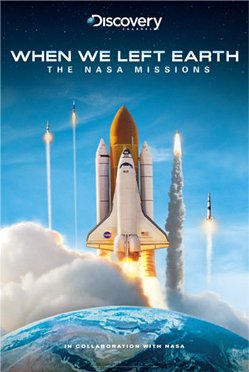 The NASA Missions : When We Left Earth : Discovery Channel